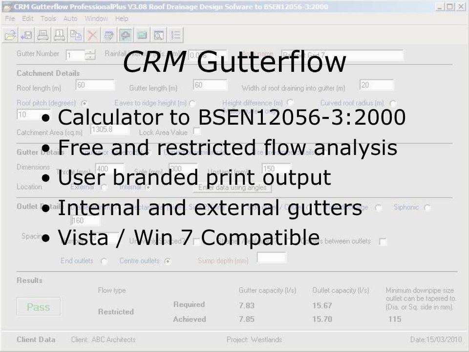 CRM Gutterflow Calculator to BSEN12056-3:2000