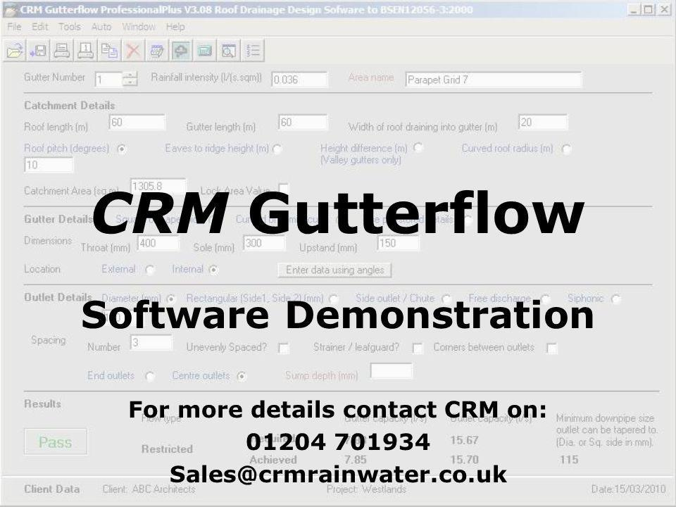 Software Demonstration For more details contact CRM on: