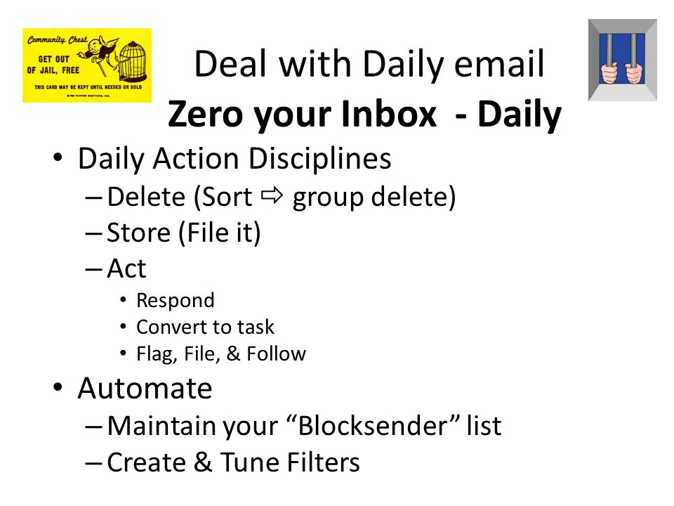 Deal with Daily email Zero your Inbox - Daily Daily Action Disciplines