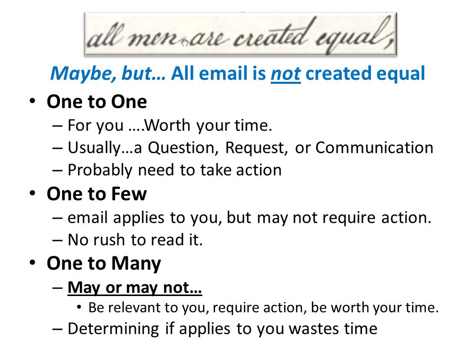Maybe, but… All email is not created equal
