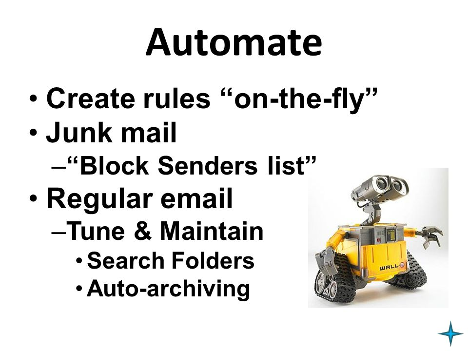 Automate Create rules on-the-fly Junk mail Regular email