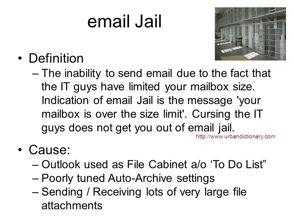email Jail Definition Cause: