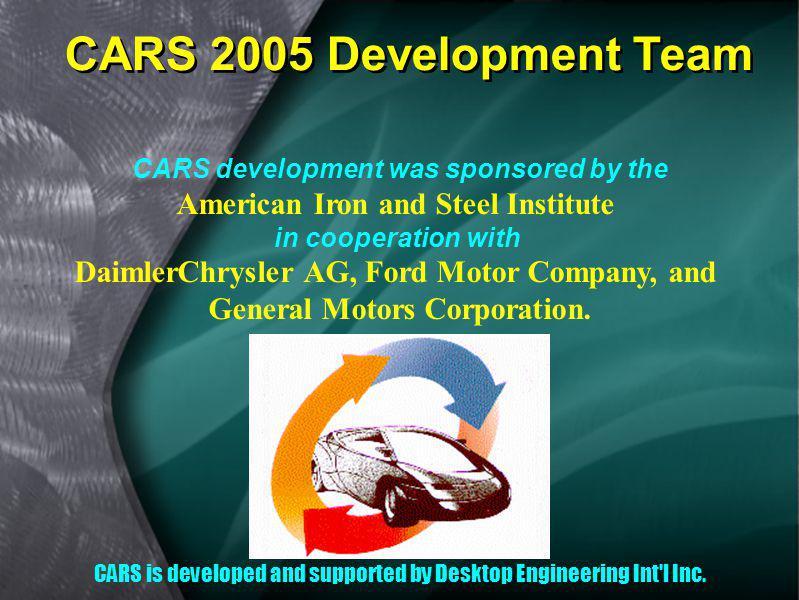 CARS 2005 Development Team American Iron and Steel Institute