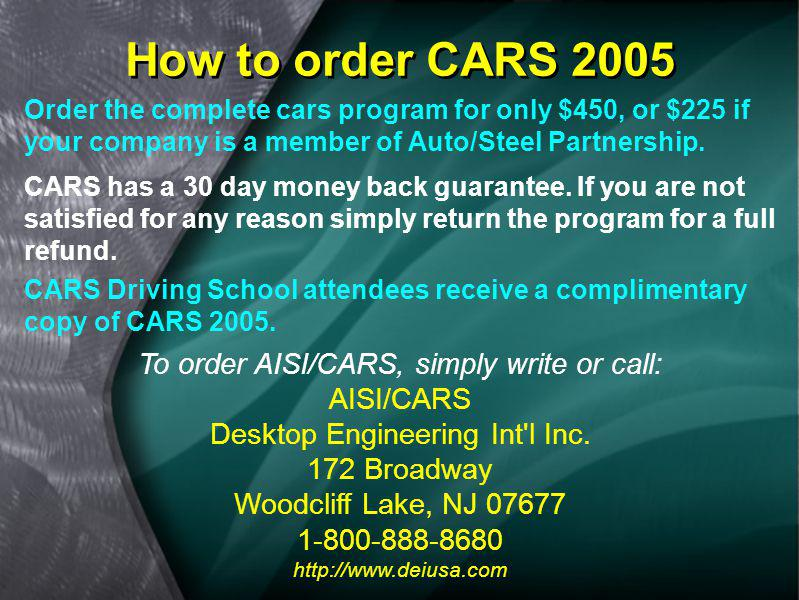 How to order CARS 2005 To order AISI/CARS, simply write or call: