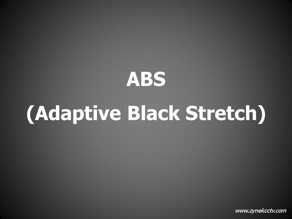 (Adaptive Black Stretch)