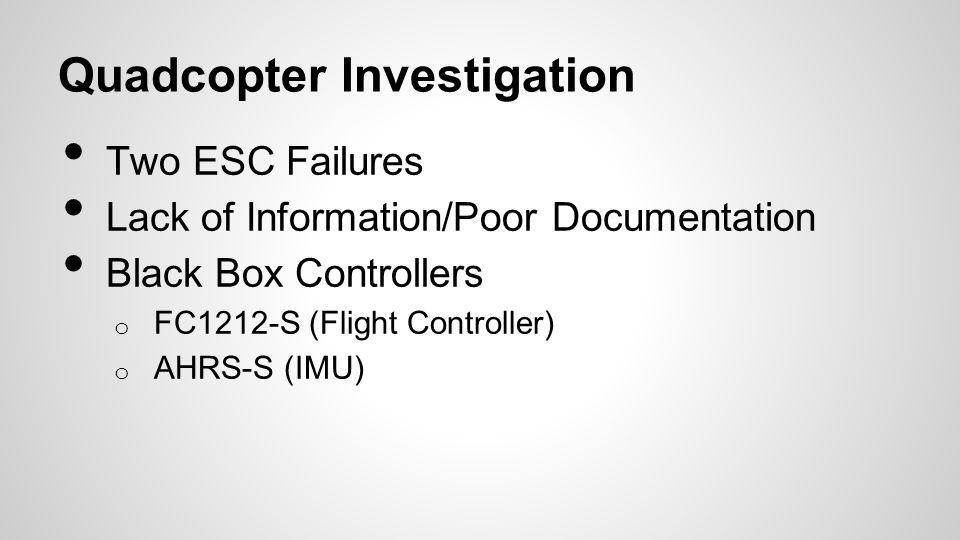 Quadcopter Investigation