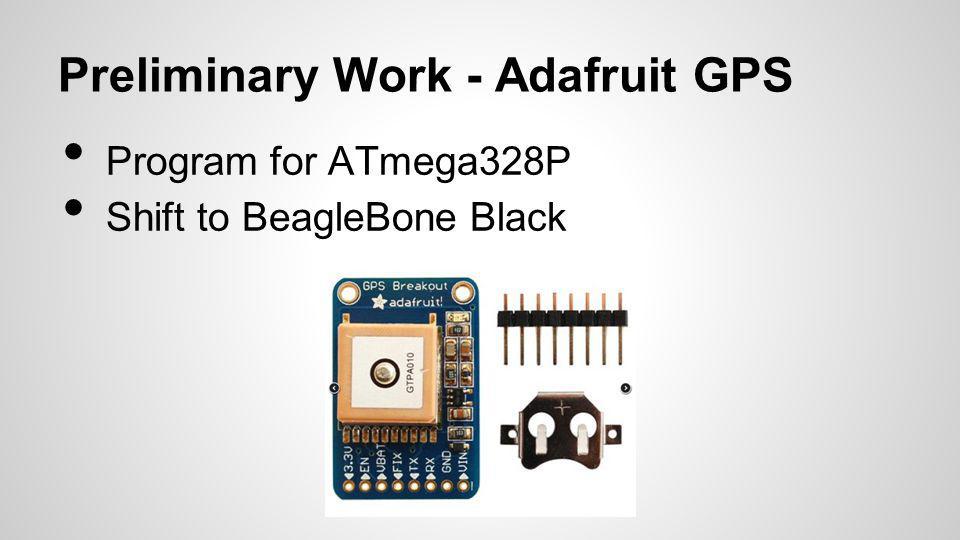Preliminary Work - Adafruit GPS
