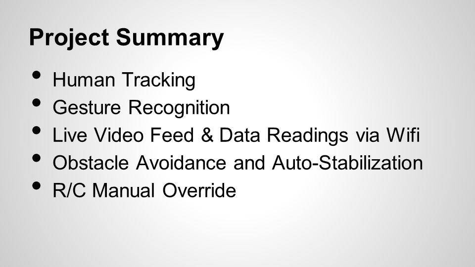 Project Summary Human Tracking Gesture Recognition