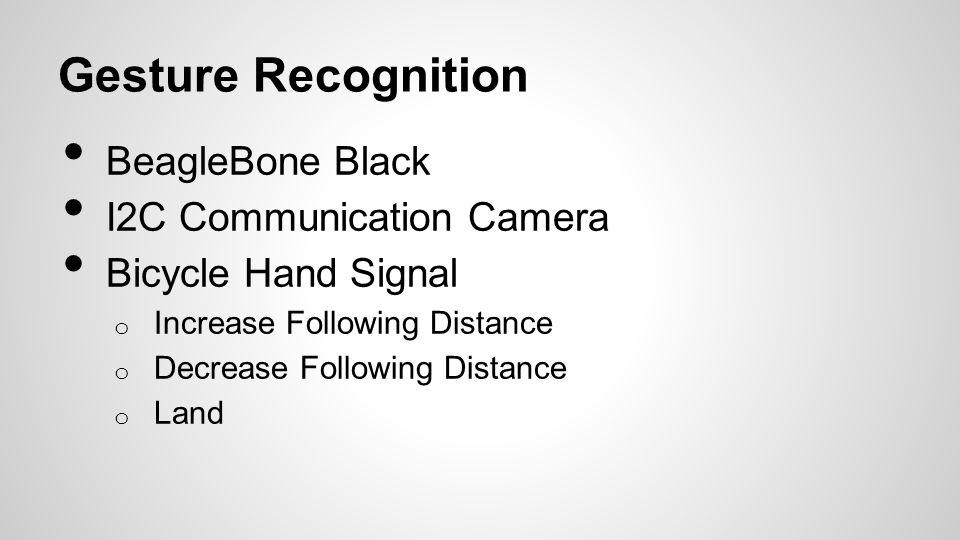 Gesture Recognition BeagleBone Black I2C Communication Camera