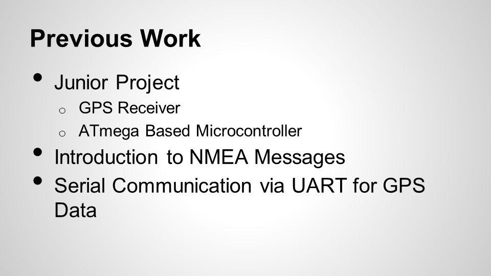 Previous Work Junior Project Introduction to NMEA Messages