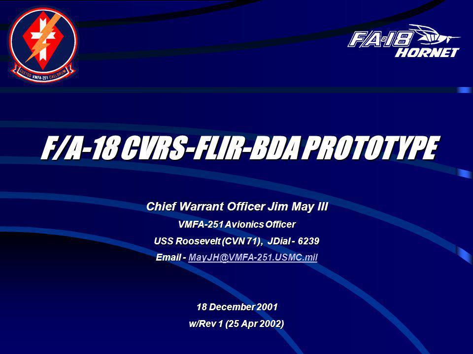 F/A-18 CVRS-FLIR-BDA PROTOTYPE