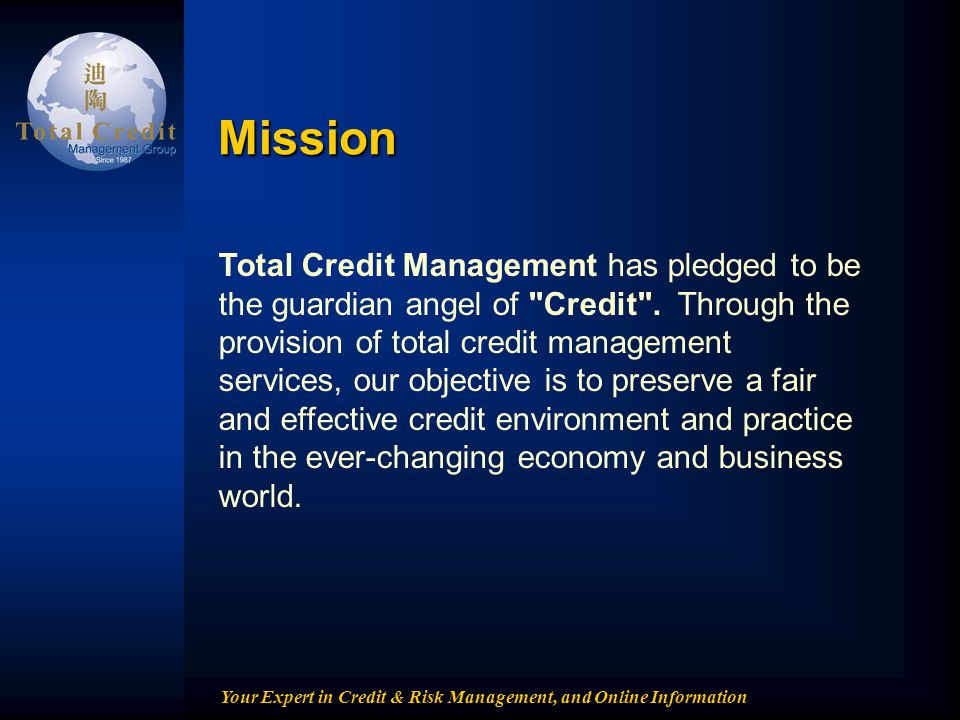 Your Expert in Credit & Risk Management, and Online Information