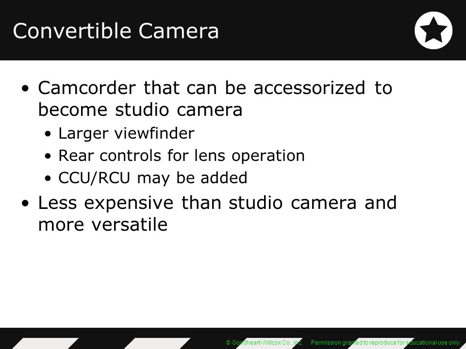 Convertible Camera Camcorder that can be accessorized to become studio camera. Larger viewfinder. Rear controls for lens operation.