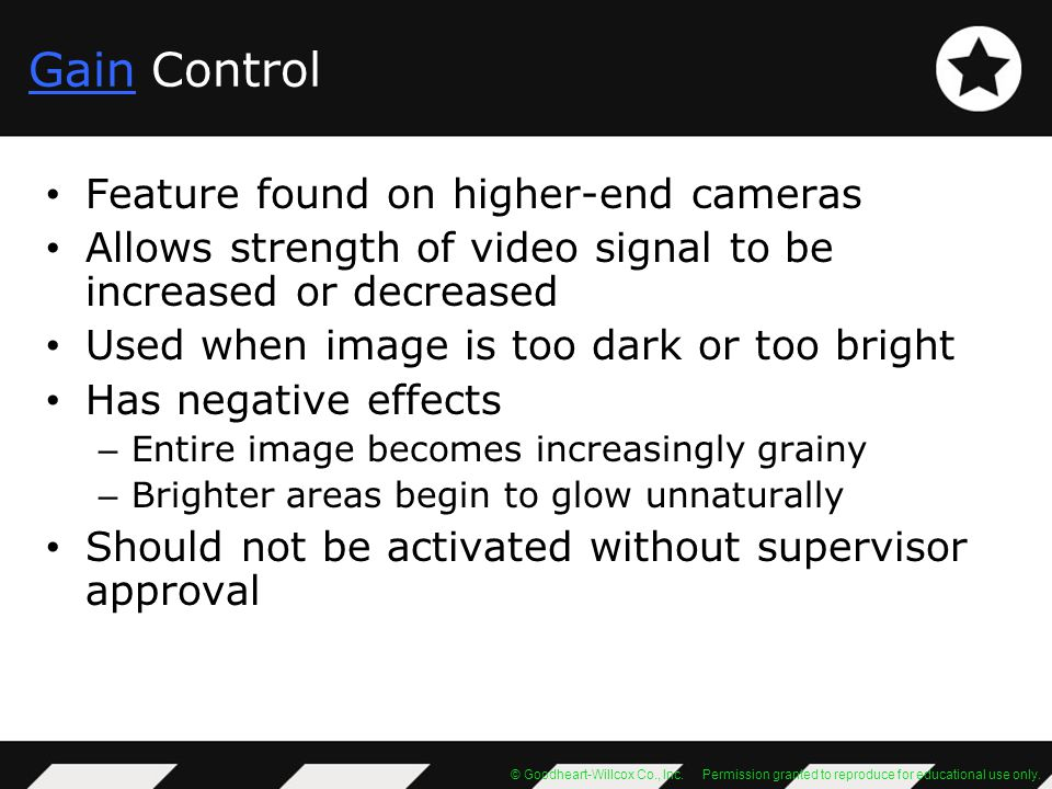 Gain Control Feature found on higher-end cameras