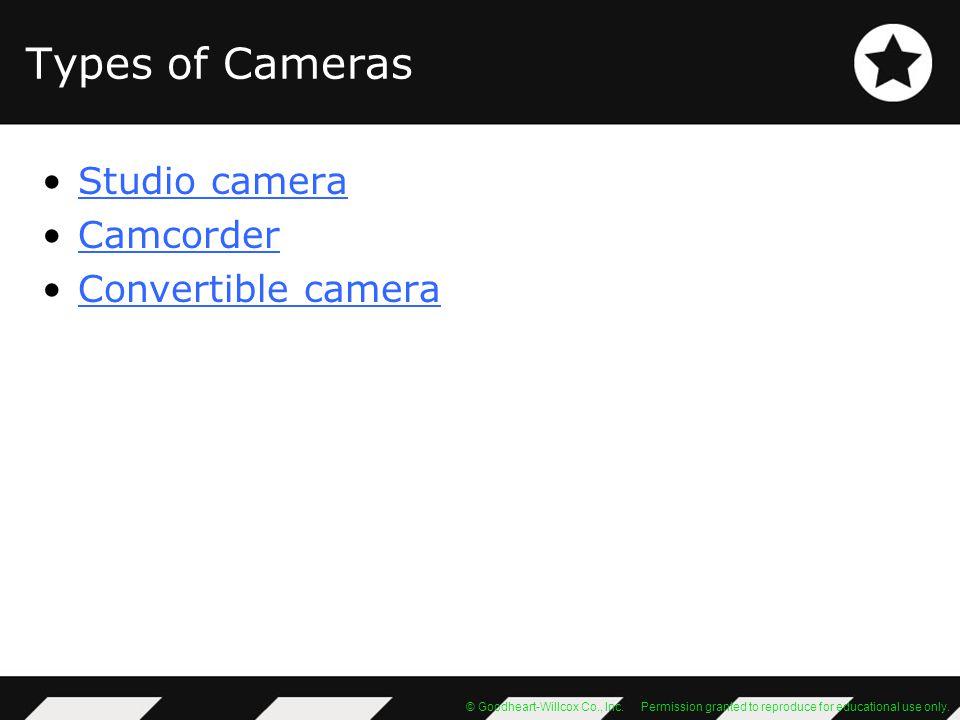 Types of Cameras Studio camera Camcorder Convertible camera