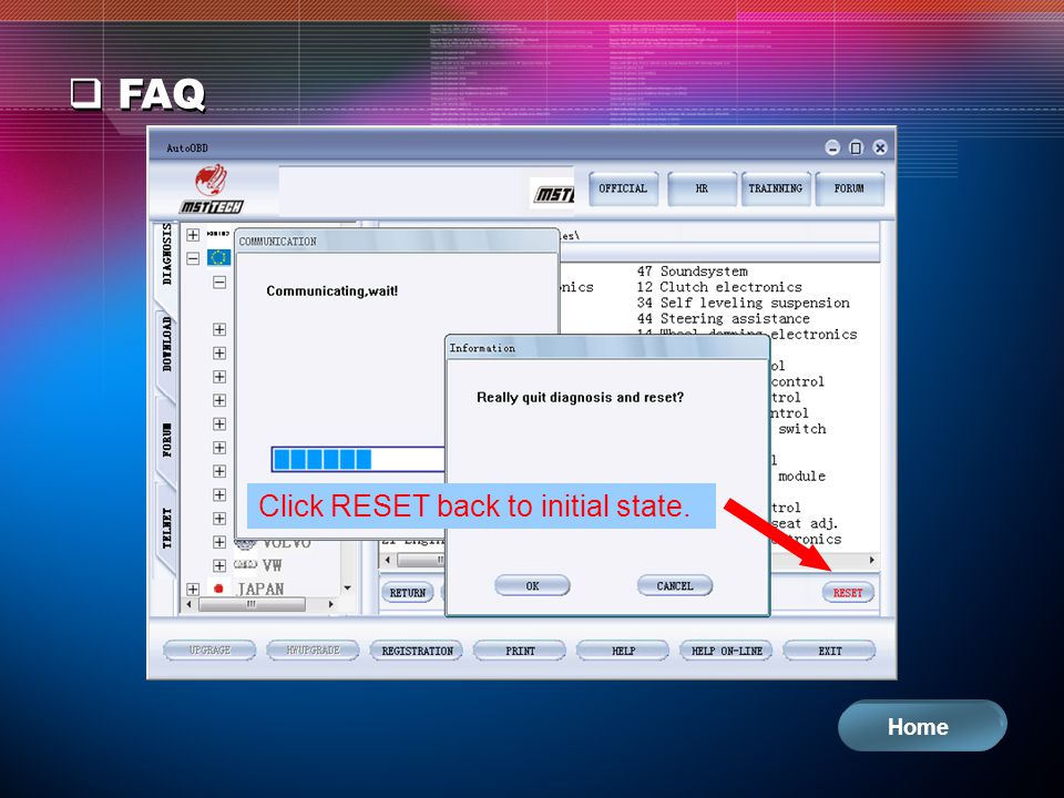 FAQ Click RESET back to initial state. Home