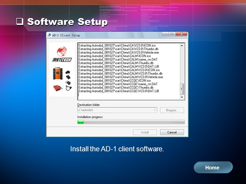 Software Setup Install the AD-1 client software. Home