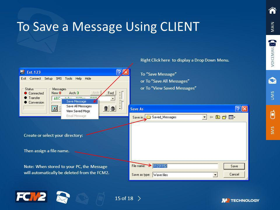 To Save a Message Using CLIENT