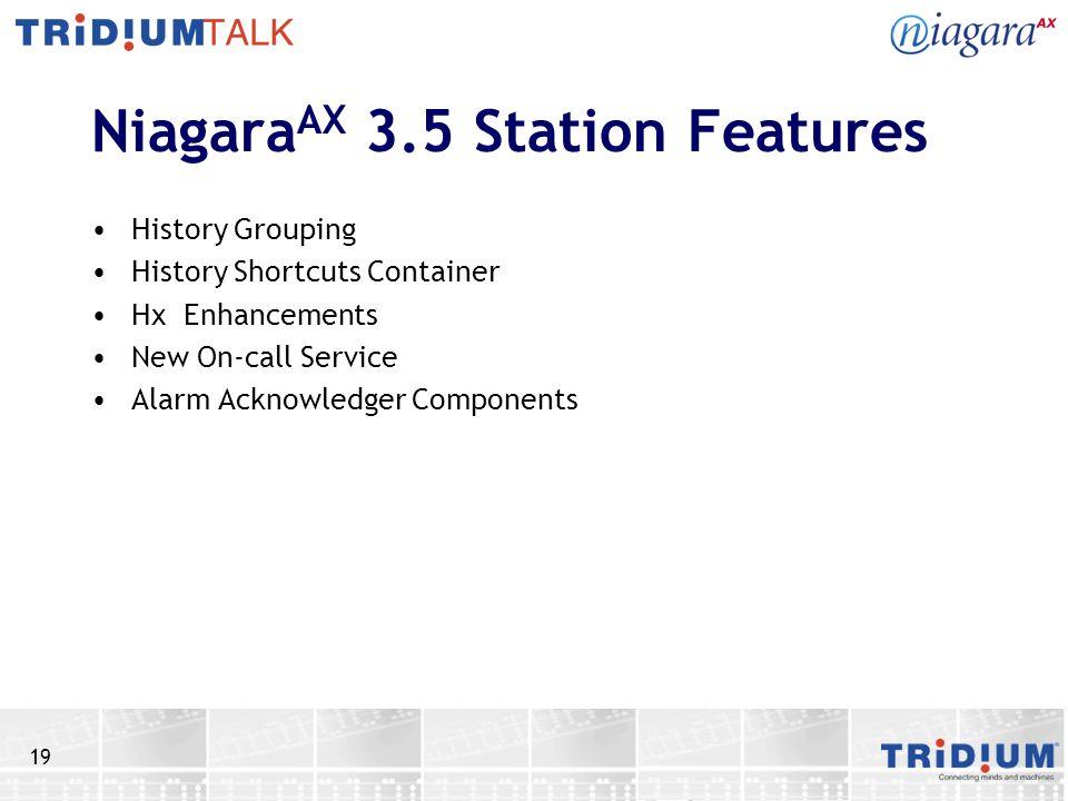 NiagaraAX 3.5 Station Features