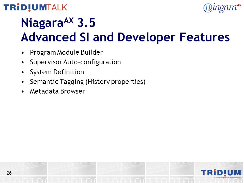 NiagaraAX 3.5 Advanced SI and Developer Features