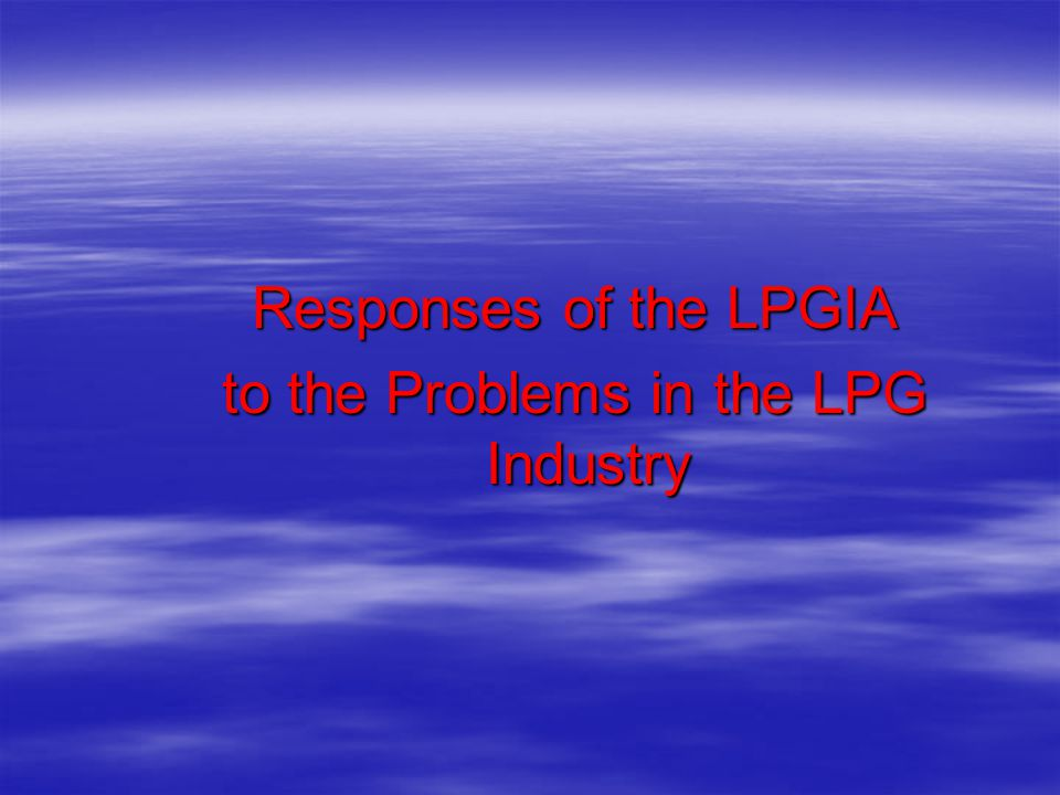 to the Problems in the LPG Industry