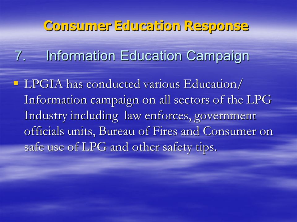 7. Information Education Campaign