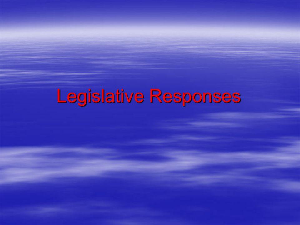 Legislative Responses