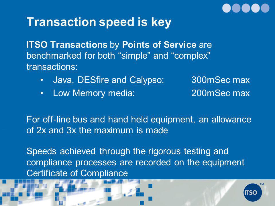Transaction speed is key