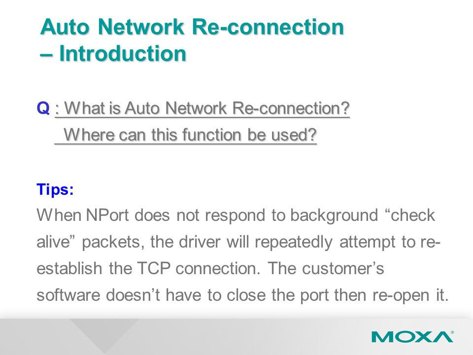 Auto Network Re-connection – Introduction