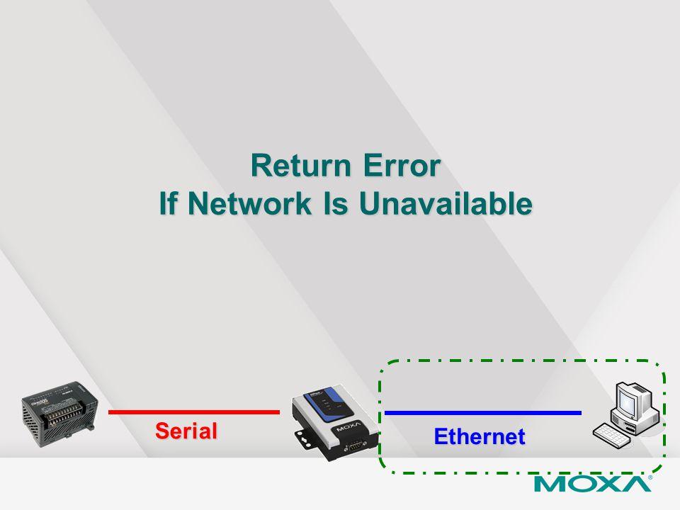Return Error If Network Is Unavailable