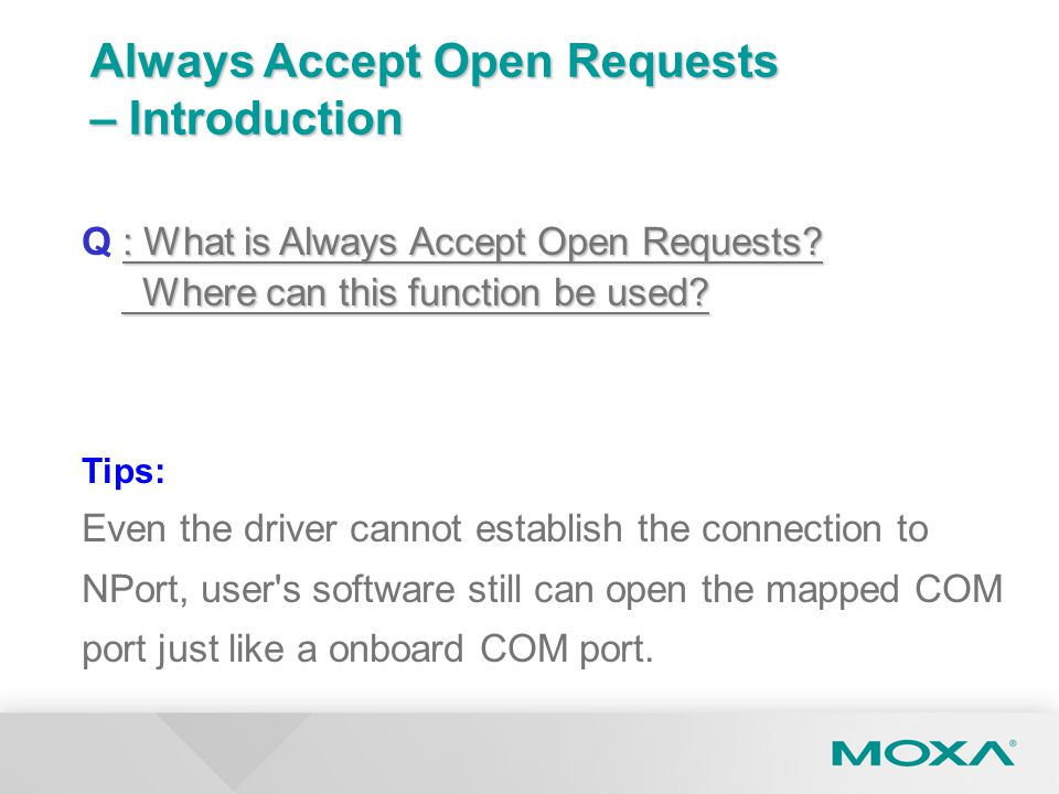 Always Accept Open Requests – Introduction