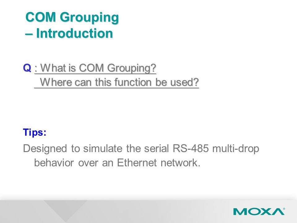COM Grouping – Introduction