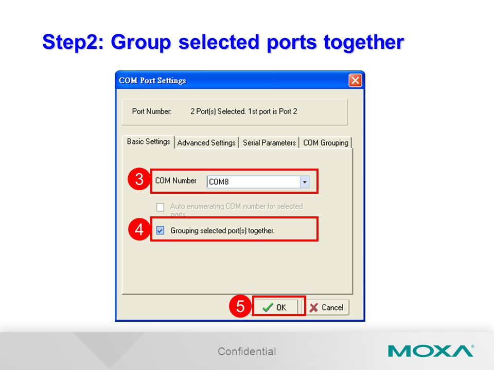 Step2: Group selected ports together