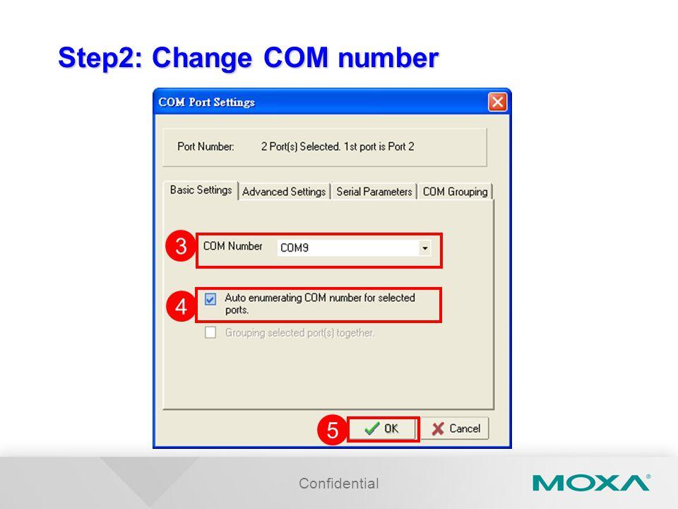 Step2: Change COM number