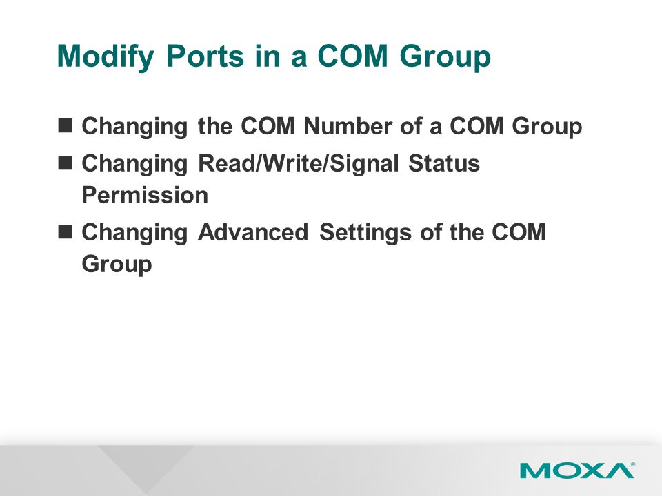 Modify Ports in a COM Group