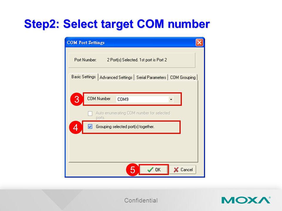 Step2: Select target COM number