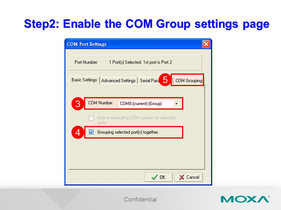 Step2: Enable the COM Group settings page