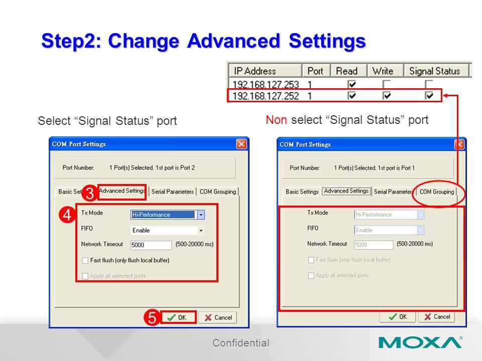 Step2: Change Advanced Settings