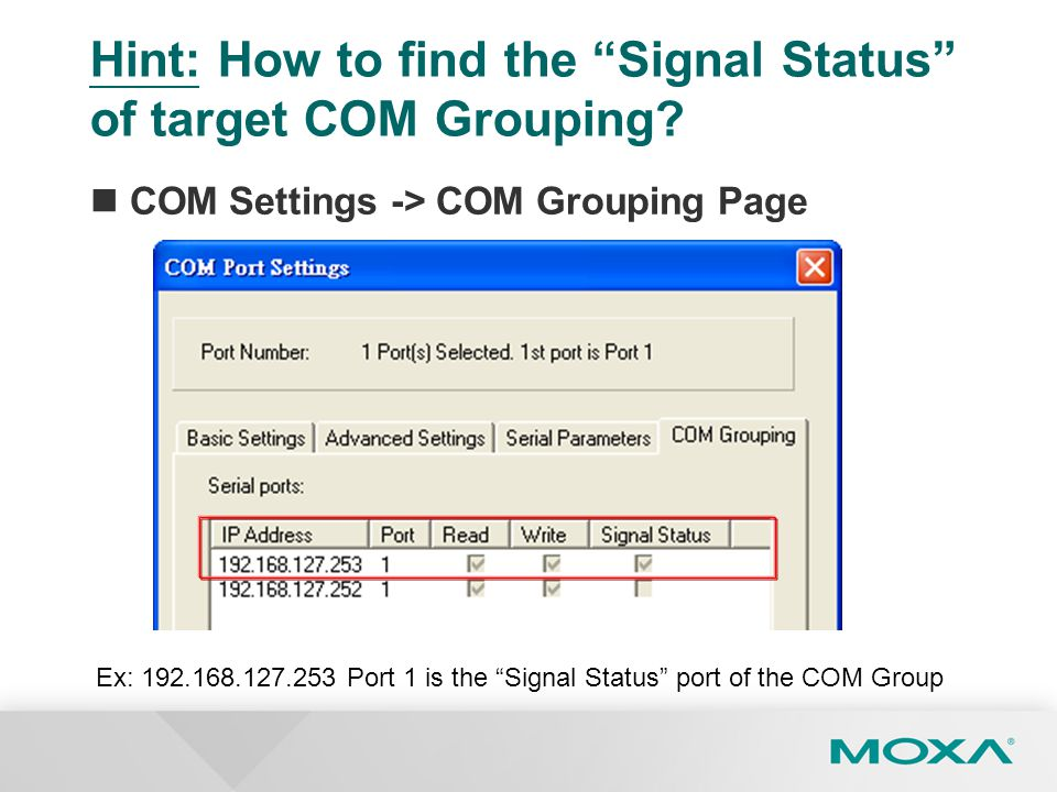 Hint: How to find the Signal Status of target COM Grouping