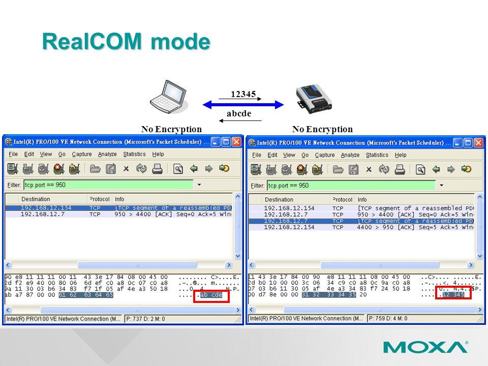 RealCOM mode 12345 abcde No Encryption 59