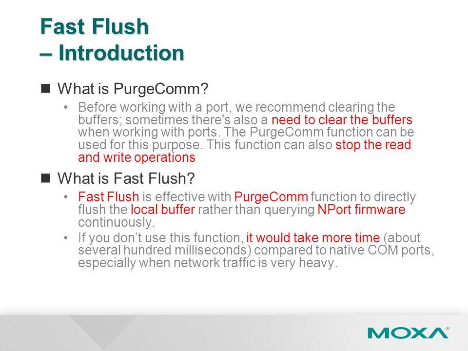 Fast Flush – Introduction