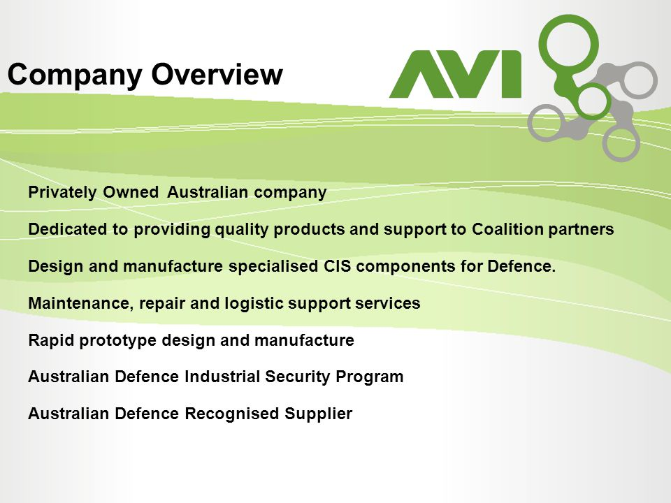 Company Overview Privately Owned Australian company