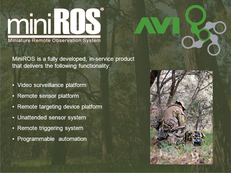 MiniROS is a fully developed, in-service product that delivers the following functionality: