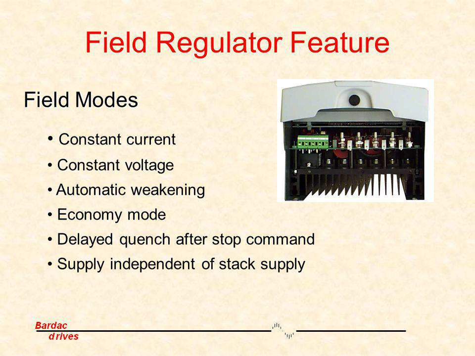 Field Regulator Feature
