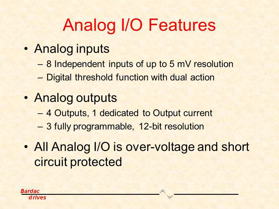 Analog I/O Features Analog inputs Analog outputs