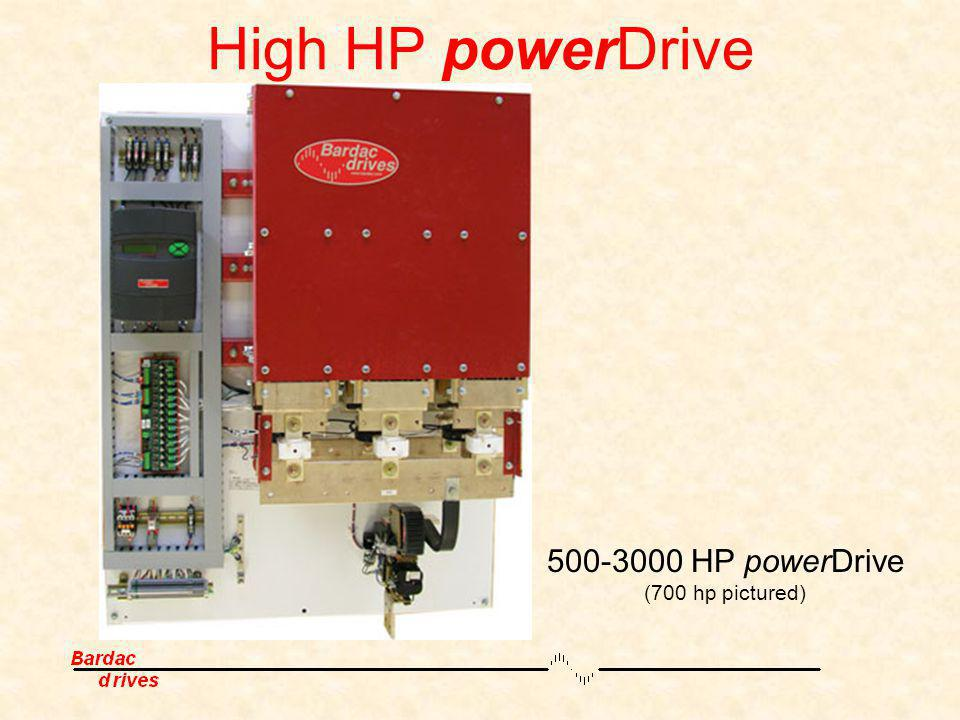 High HP powerDrive 500-3000 HP powerDrive (700 hp pictured)