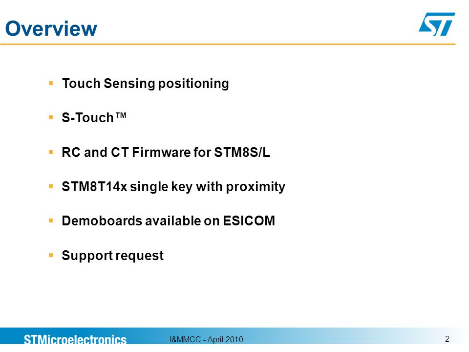 Overview Touch Sensing positioning S-Touch™