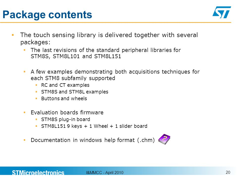 Package contents The touch sensing library is delivered together with several packages: