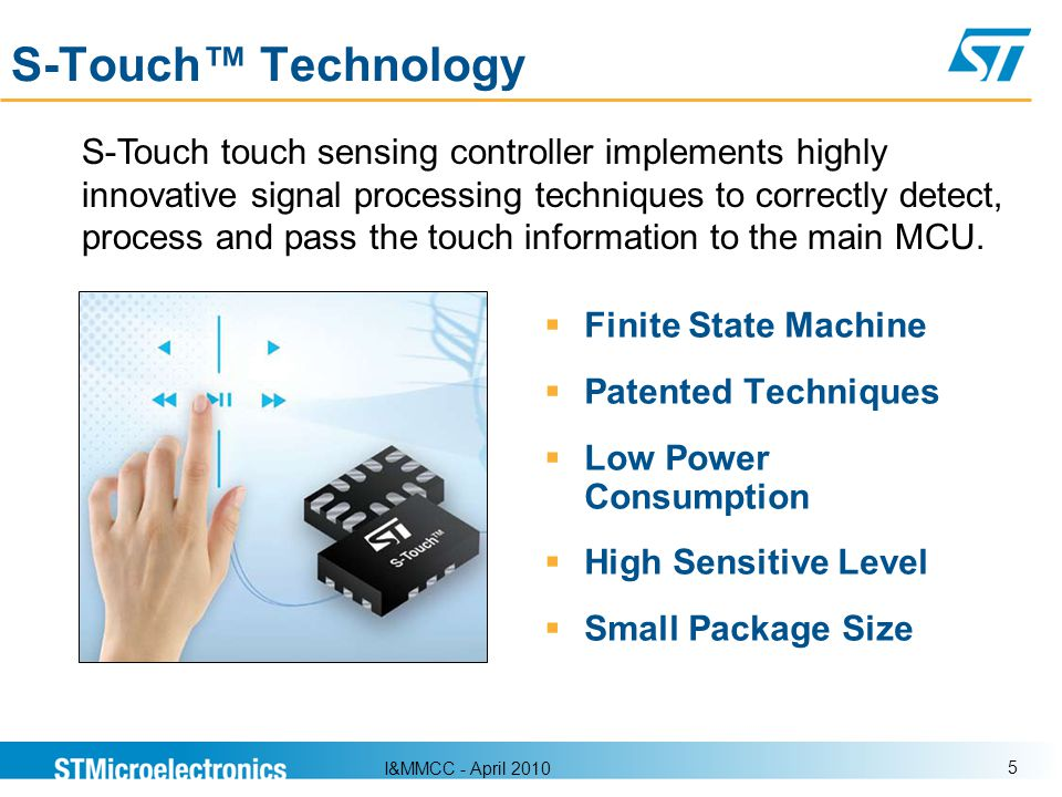 S-Touch™ Technology