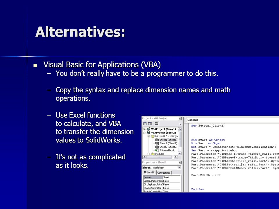 Alternatives: Visual Basic for Applications (VBA)